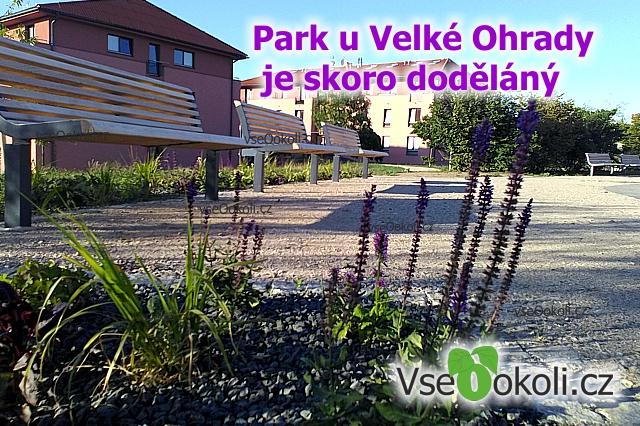 Park u Velké Ohrady je skoro dodělán.