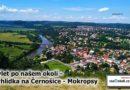 Trasa vede od vysílače Cukrák až do Černošic - Mokrops