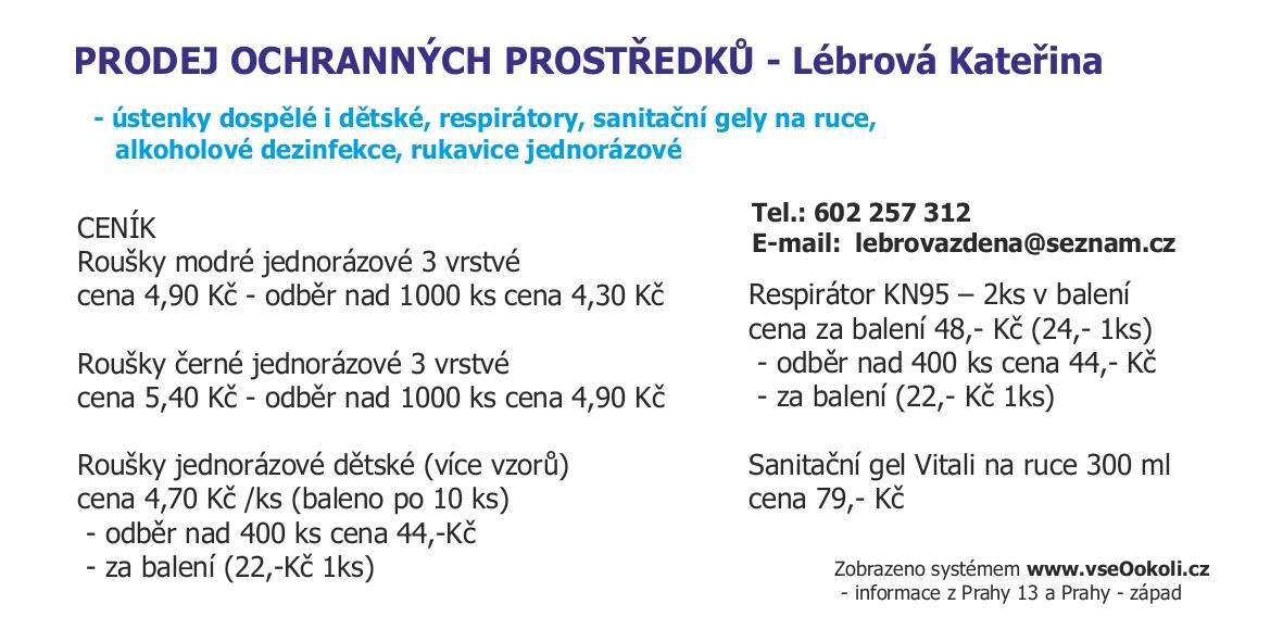 Covid19 pomůcky na ochranu. Roušky, dezinfekce a další na Praze - západ.